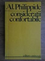 Anticariat: Alexandru Philippide - Consideratii confortabile