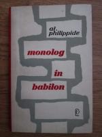 Anticariat: Alexandru Philippide - Monolog in babilon