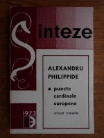 Anticariat: Alexandru Philippide - Puncte cardinale europene