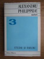 Alexandru Philippide - Scrieri (volumul 3)