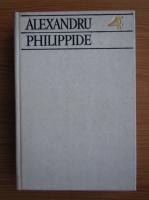 Alexandru Philippide - Scrieri, volumul 4. Studii si eseuri