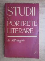Alexandru Philippide - Studii si portrete literare