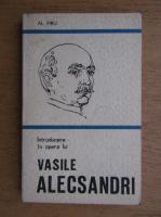 Anticariat: Alexandru Piru - Introducere in opera lui Vasile Alecsandri