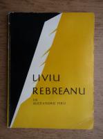Anticariat: Alexandru Piru - Liviu Rebereanu