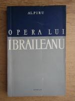 Alexandru Piru - Opera lui G. Ibraileanu