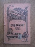 Alexandru Puskin - Dubrovsky (1909)