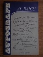 Anticariat: Alexandru Raicu - Autografe. File de istorie literara