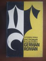 Anticariat: Alexandru Roman - Dictionar frazeologic German-Roman