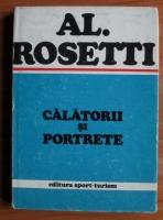 Anticariat: Alexandru Rosetti - Calatorii si portrete