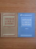 Alexandru Rosetti - Istoria limbii romane (2 volume)