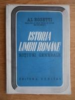 Alexandru Rosetti - Istoria limbii romane. Notiuni generale (1931)