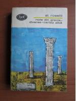 Alexandru Rosetti - Note din Grecia. Diverse. Cartea alba