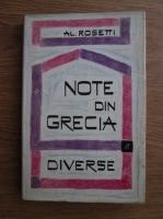 Anticariat: Alexandru Rosetti - Note din Grecia. Diverse