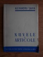 Anticariat: Alexandru Sahia - Nuvele si articole (1951)
