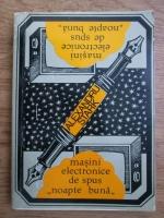 Anticariat: Alexandru Stark - Masini electronice de spus noapte buna si alte cronici inverse
