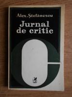 Anticariat: Alexandru Stefanescu - Jurnal de critic