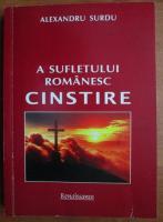 Anticariat: Alexandru Surdu - A sufletului romanesc cinstire