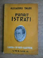 Anticariat: Alexandru Talex - Panait Istrati (1944)