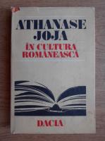 Anticariat: Alexandru Tanase - Athanase Joja in cultura romaneasca