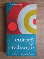 Anticariat: Alexandru Tanase - Cultura si civilizatie