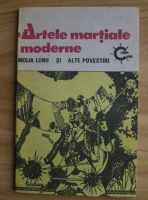 Anticariat: Alexandru Ungureanu - Artele martiale moderne - Molia Lunii si alte povestiri. Supliment literar science - fiction