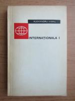 Alexandru Vianu - Internationala I
