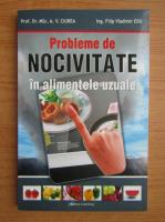 Anticariat: Alexandru Vlad Ciurea - Probleme de nocivitate in alimentele uzuale