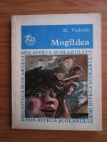 Alexandru Vlahuta - Mogaldea