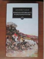 Alexandru Vlahuta - Romania pitoreasca. Schite si povestiri