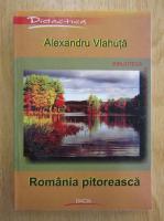 Alexandru Vlahuta - Romania pitoreasca