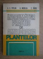 Alexe S. Potlog - Indrumator practic de ameliorarea plantelor
