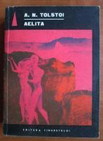 Anticariat: Alexei Tolstoi - Aelita