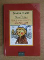 Alexei Tolstoi - Cheita de aur sau aventurile lui Burattino