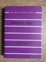 Alfred de Vigny - Cele mai frumoase poezii