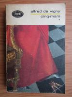 Anticariat: Alfred de Vigny - Cinq-Mars (volumul 1)