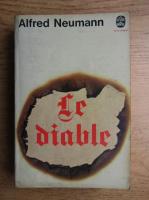 Anticariat: Alfred Neumann - Le diable