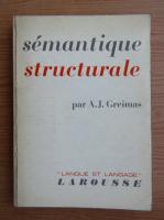 Algirdas Julien Greimas - Semantique structurale recherche de methode