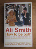 Ali Smith - How to be both