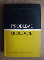 Alice Savulescu - Probleme de biologie