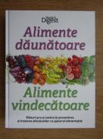 Anticariat: Alimente daunatoare si alimente vindecatoare