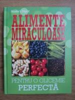 Alimente miraculoase pentru o glicemie perfecta