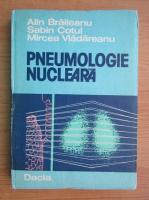 Alin Braileanu - Pneumologie nucleara
