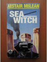 Alistair MacLean - Operatiunea Seawitch