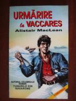 Alistair MacLean  - Urmarire la Vaccares