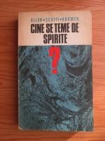 Anticariat: Allan Schiff Kramer - Cine se teme de spirite