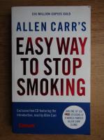 Anticariat: Allen Carr - Easy way to stop smoking
