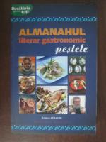 Anticariat: Almanahul literar gastronomic. Pestele