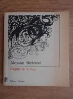 Anticariat: Aloysius Bertrand - Gaspard de la Nuit