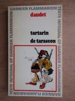 Alphonse Daudet - Aventures prodigieuses de Tartarin de Tarascon
