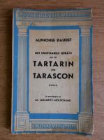 Alphonse Daudet - Din uimitoarele ispravi ale lui Tartarin din Tarascon (1942)